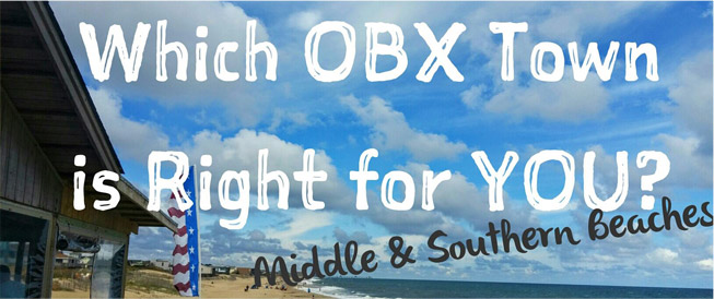 Which OBX Town is Right for You Part 2